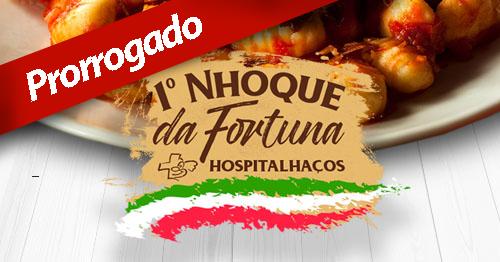 nhoque da fortuna prorrogado hospitalhacos